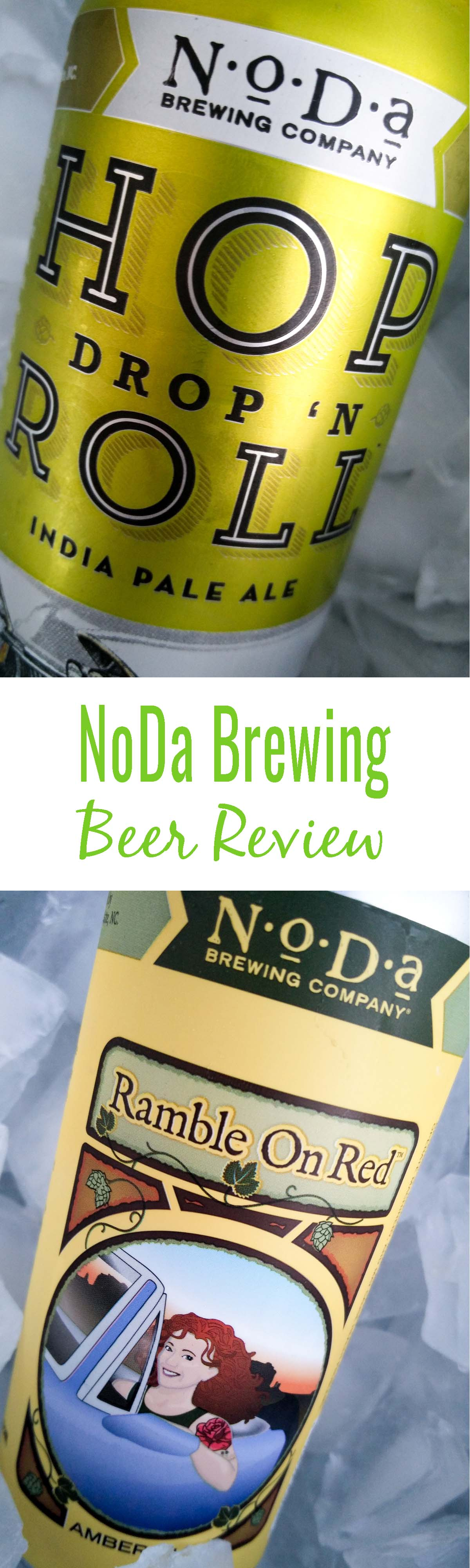 NoDa Brewing Hop Drop N Roll and Ramble on Red Review – Two of Noda Brewing's flagship beers. Oh, and the Hop Drop N Roll helped put the brewer on the map!