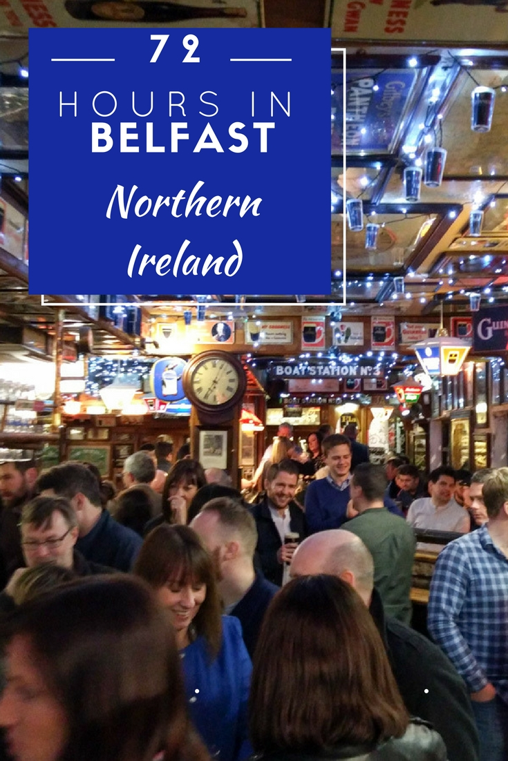 72 Hours in Belfast, Northern Ireland: A list of the best things to see, do, and taste. You won't believe all that Belfast has to offer!